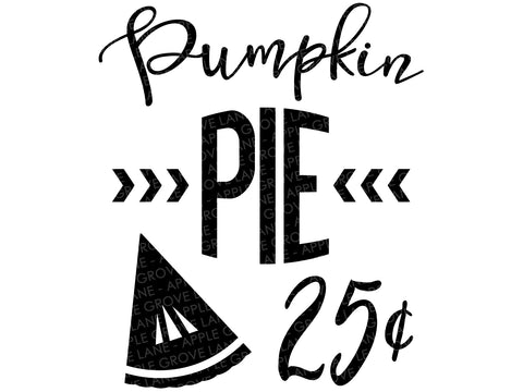 Pumpkin Pie Svg - Fall Svg - Thanksgiving Svg - Pumpkin Svg - Autumn Svg - Thankful Svg - Svg Eps Png Dxf