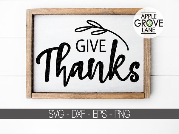 Give Thanks SVG - Fall Svg - Thanksgiving Svg - Autumn Svg - Thankful SVG - Wheat Svg - Give Thanks Clip Art - Svg Eps Png Dxf