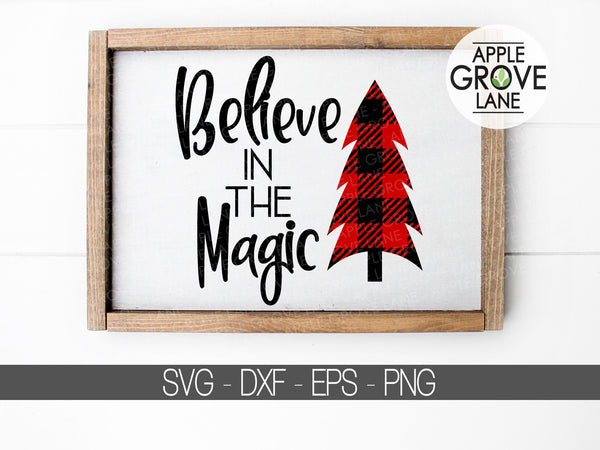 Believe in the Magic Svg - Christmas Svg - Magic of Christmas Svg - Christmas Tree Svg - Believe Svg - Merry Christmas Svg - Svg Eps Png Dxf