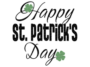 Happy St Patrick's Day SVG - St Patricks Svg - St Patricks Day Svg - Shamrock Svg - Clover Svg - St Patricks Shirt - Lucky Svg Eps Dxf Png