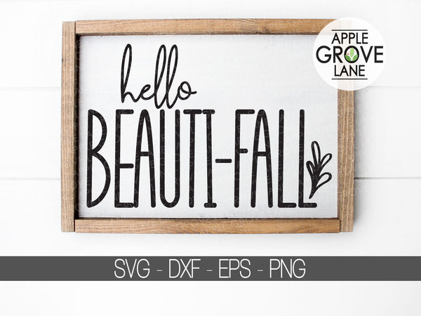 Hello Fall SVG - Fall svg - Hello Beautifall Svg - Thanksgiving Svg - Autumn Svg - Fall Leaves Svg - Thanksgiving Clipart - Svg Eps Dxf Png