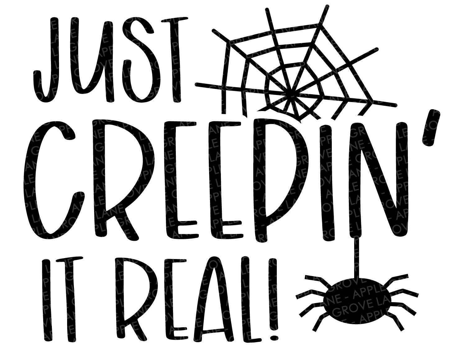 Halloween Svg - Creepin It Real SVG - Fall Svg - Halloween Shirt - Spider Web Svg - Halloween Spider Svg - Kids Halloween Svg Eps Png Dxf