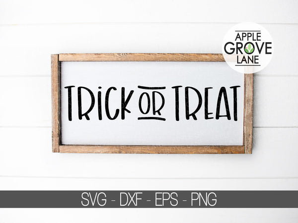 Trick or Treat Svg - Halloween Svg - Fall Svg - Halloween Treat Svg - Halloween Sign Svg - Halloween DXF - Svg Eps Png Dxf