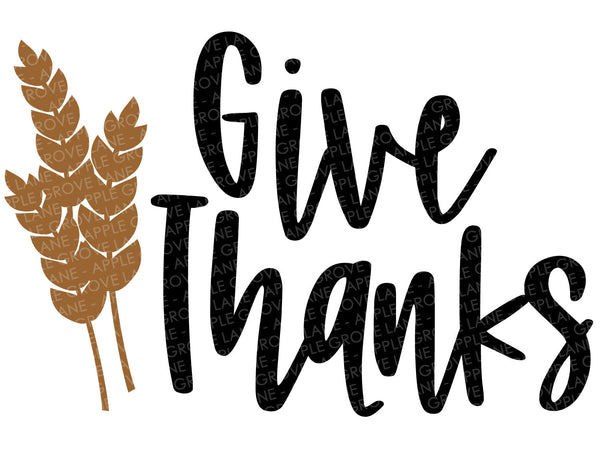 Give Thanks Svg - Fall SVG - Thanksgiving Svg - Fall Shirt Svg - Autumn Svg - Fall Sign Svg - Wheat Svg - Svg Eps Png Dxf