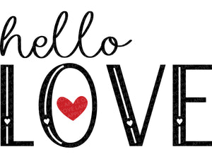 Valentine Svg - Hello Love Svg - Valentines Day Svg - Love Svg - Cutting File - Valentine Sign Svg - Valentines Clipart - Svg Eps Dxf Png