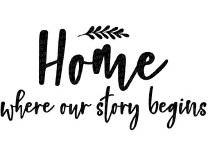 Our Story Begins SVG, Home Svg, Family Svg, Home Sign Svg, Home Clipart, Wedding Svg, Home where our story begins Svg Dxf Png Eps