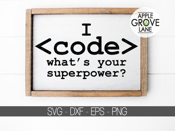 Funny Computer Svg - Coding Svg - Code Svg - What's your Superpower SVG - Computer Code Svg - Software Svg - Svg Eps Dxf Png
