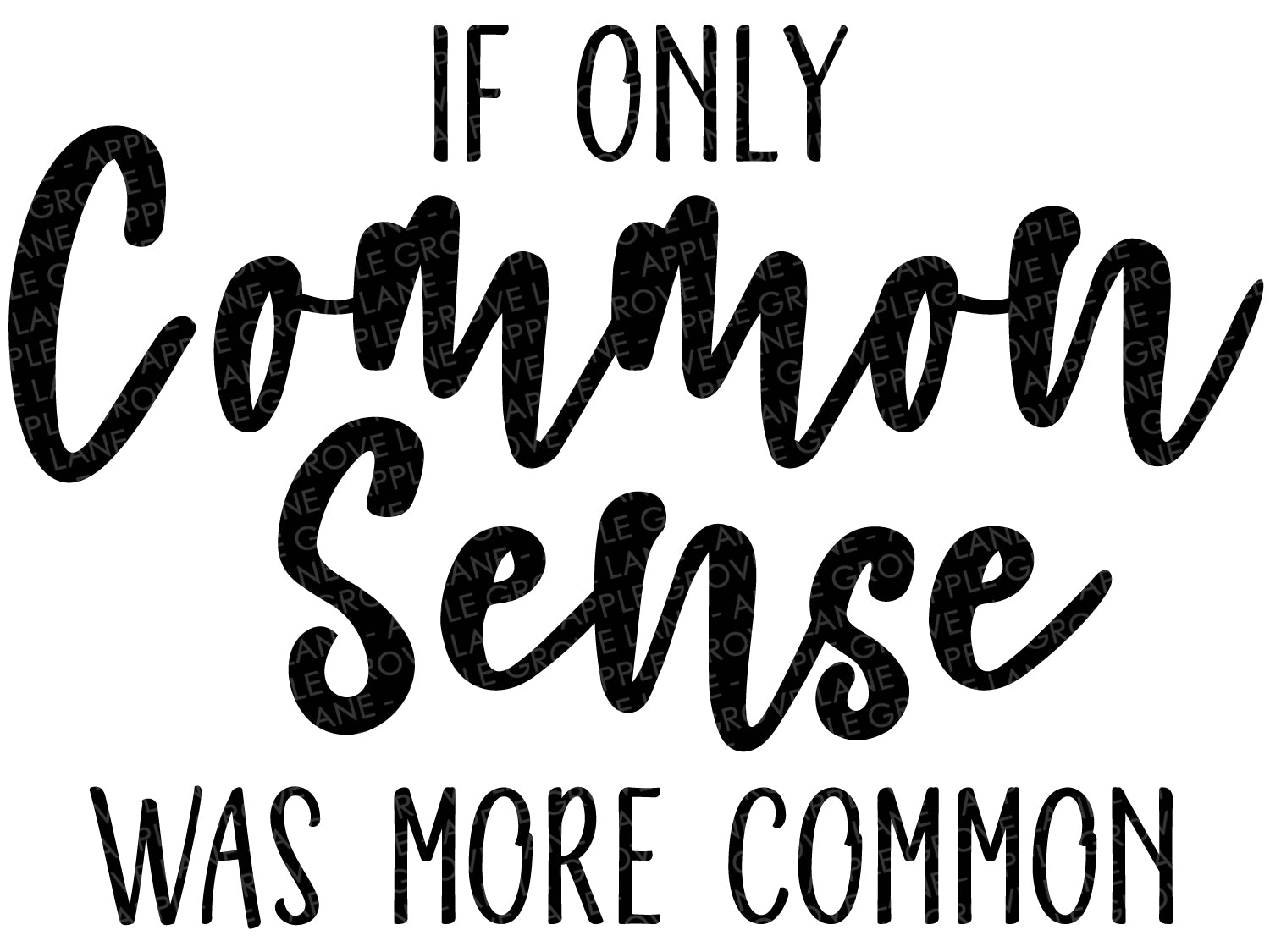 Common Sense Svg - Sarcastic SVG - Humor Svg - Common Sense Clip Art - Funny Svg - Funny Shirt Design - Sarcasm Svg - Svg Eps Dxf Png