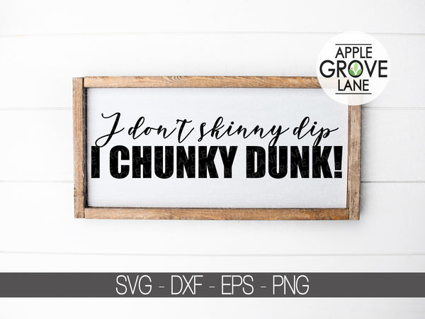 Skinny Dip Svg - Funny Overweight Svg - Funny Svg - Chunky Dunk Svg - Weight Loss Svg - Svg Eps Dxf Png