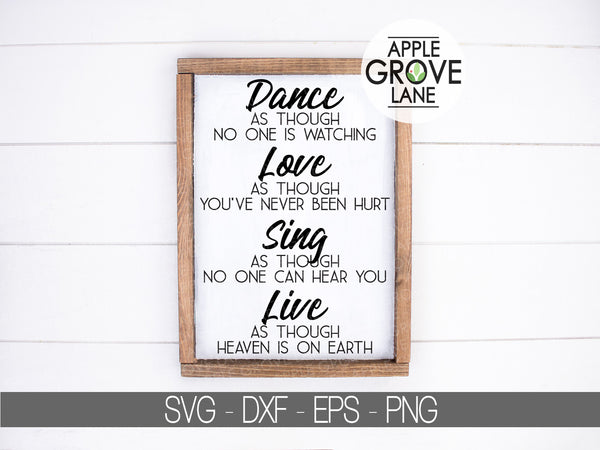 Dance as though no one is watching SVG - Dance Svg - Dancer Svg - Dance Love Sing Live SVG - Dancing Svg - Dance Team Svg - Svg Eps Dxf Png