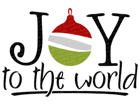 Joy To The World Svg - Joy Svg - Christmas Svg - Christmas Ornament Svg - Ornament Clip Art - Joy To The World Clip Art - Svg-Dxf-Eps-Png