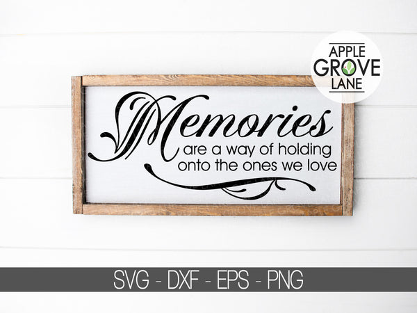 Memories SVG - In Memory Of Svg - Death Memorial Svg - Funeral Svg - Loss Svg - Death Svg - Loved One Svg - Svg Eps Dxf Png