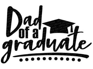 Dad of a Graduate Svg - Graduation Svg - Parents of Graduate Svg - Class of 2020 Svg - Svg Eps Png Dxf