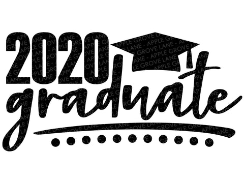 2020 Graduate Svg - Graduation Svg - Class of 2020 Svg - 2020 Svg - School Svg - Svg Eps Png Dxf