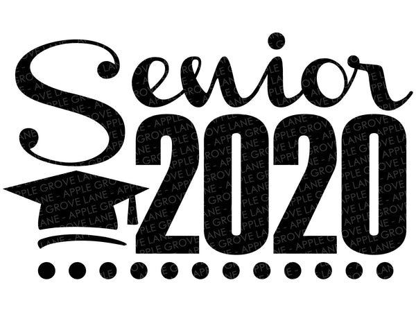 Senior 2020 Svg - Graduation Svg - School Svg - Class of 2020 Svg - High School Svg - Svg Eps Png Dxf