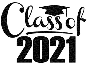 Class of 2021 Svg - Graduation SVG - 2021 Svg -  2021 Graduation SVG - Graduation Clipart - Senior 2021 Svg - Class of 2021 Sign Printable