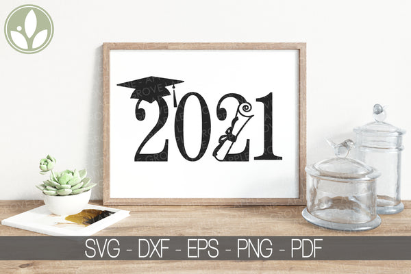 Class of 2021 Svg - Graduation Svg - School Svg - Graduation 2021 Svg - High School Svg - Diploma Svg - Svg Eps Png Dxf