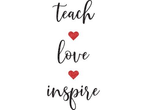 Teach Love Inspire Svg - Teacher Valentine Svg - Teacher Sign Svg - Teacher Shirt Svg - Teacher Appreciation Svg - Svg Eps Png Dxf
