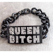 "Load image into Gallery viewer, ""Queen Bitch"" Black Chain Bracelet w/ Rhinestones"