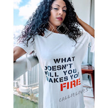 Load image into Gallery viewer, Miz FIRE: What Doesn't Kill You Makes T-Shirt Dress, Dresses, CallieLives