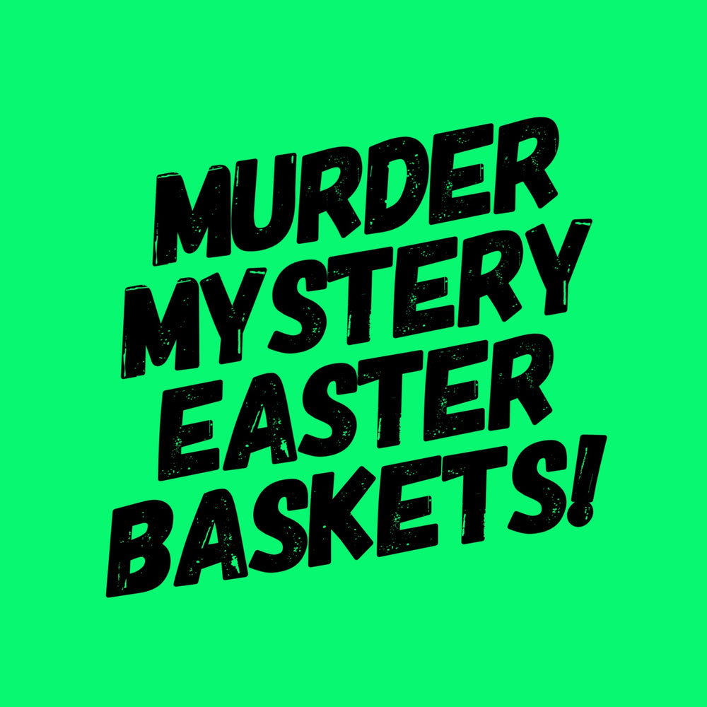 Load image into Gallery viewer, Murder Mystery Easter Basket