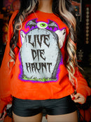 Live,Die,Haunt Crewneck Sweatshirt Orange