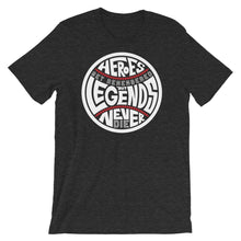 Load image into Gallery viewer, Heroes Get Remembered - Dark Grey Heather