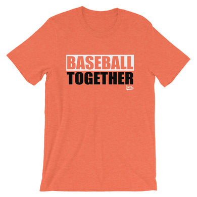 Baseball Together Baltimore - Alternate Orange
