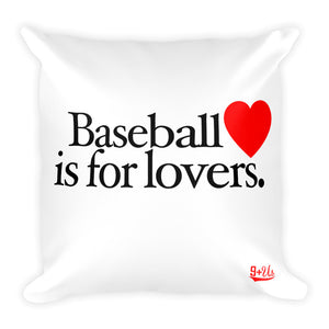 Baseball is for Lovers Pillow