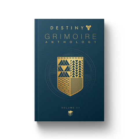 PREORDER: DESTINY GRIMOIRE ANTHOLOGY VOLUME III