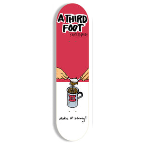 A Third Foot Make It Strong red deck