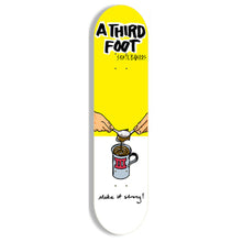 Load image into Gallery viewer, A Third Foot Make It Strong yellow deck