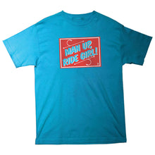 Load image into Gallery viewer, Girl Man Up turquoise T shirt
