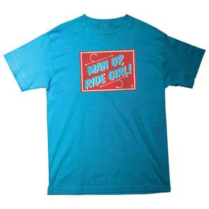 Girl Man Up turquoise T shirt