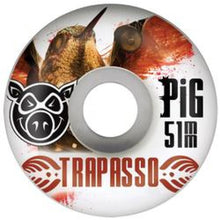 Load image into Gallery viewer, Pig Trapasso Base 51mm white wheels