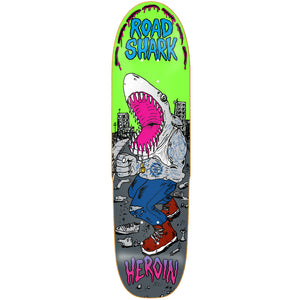Heroin Road Shark cruiser deck 8.4""