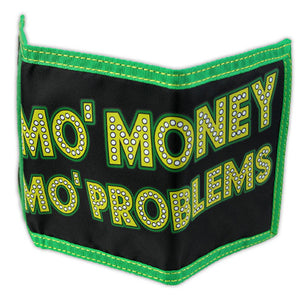 Shake Junt Mo' Money Mo' Problems wallet