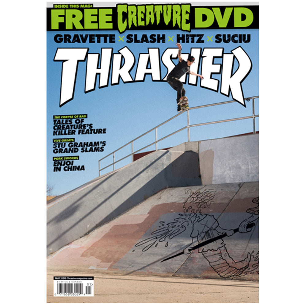 Thrasher Magazine May 2013 issue 394 with Creature CSFU 2012 DVD