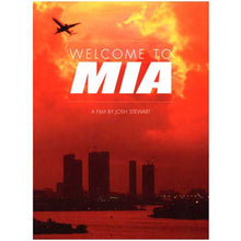 Load image into Gallery viewer, Welcome To MIA DVD