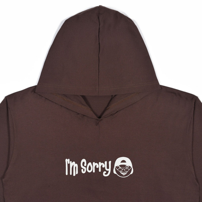 I'M SORRY BROWN GRAPHIC T-SHIRT HOODIE