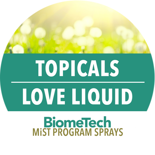 BiomeTech: Topicals Love Liquid
