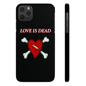 Love Is Dead Iphone Case