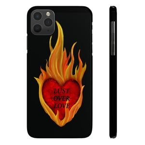 Lust Over Love iPhone Case
