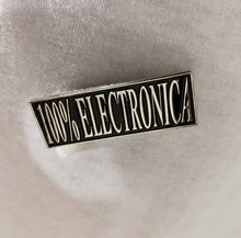 Load image into Gallery viewer, 100% Electronica Pins (2-pack)