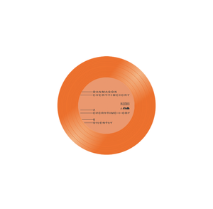 "Everytime I Cry 7"" on Tangerine Vinyl by Dan Mason (Pre-Order) - 100% Electronica"