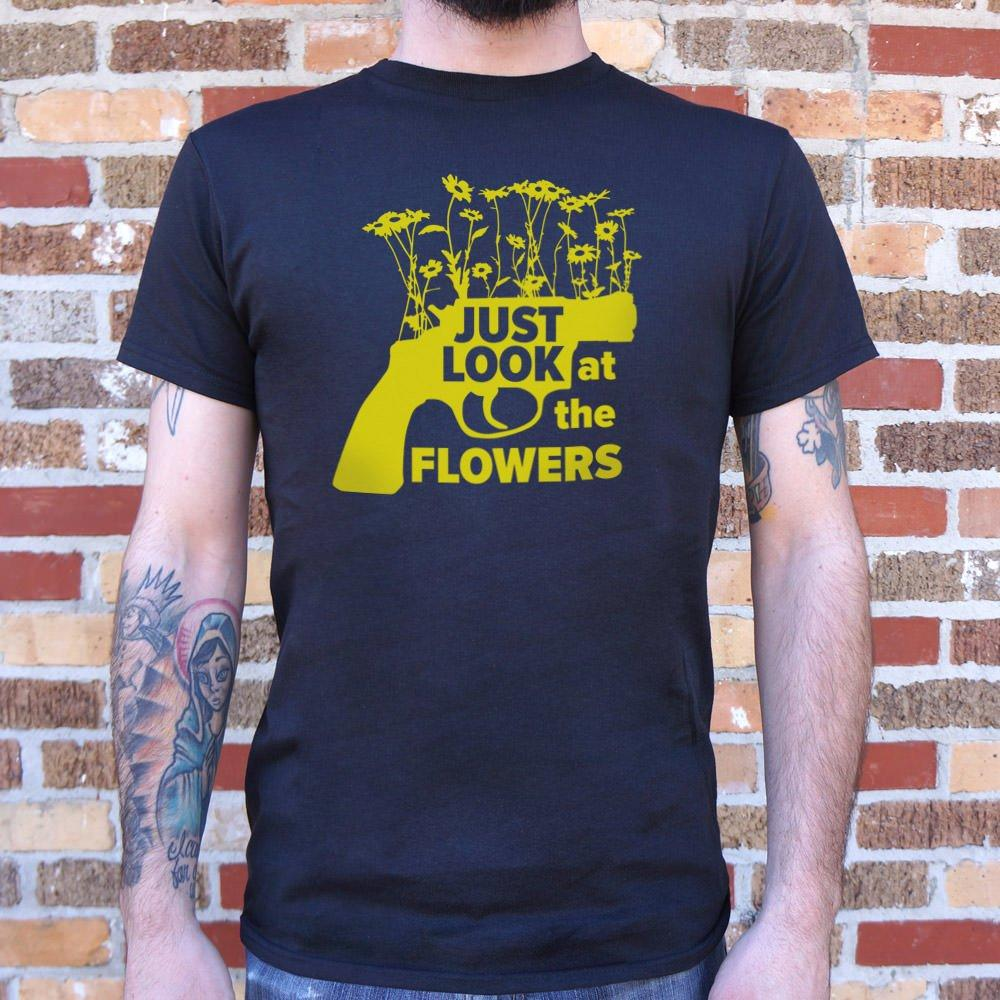 Just Look At The Flowers T-Shirt (Mens) - Catchup Apparel