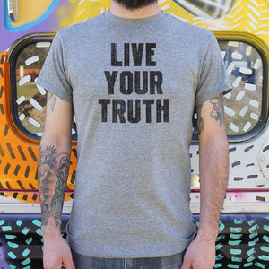 Live Your Truth T-Shirt (Mens) - Catchup Apparel