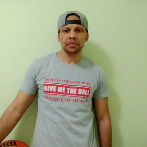 Give Me The Ball T-shirt