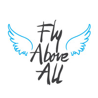 Fly Above All