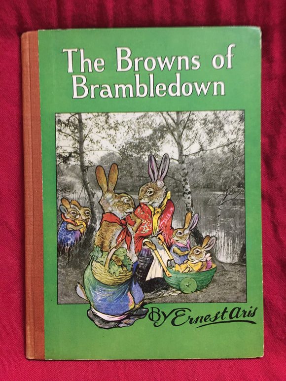 The Browns of Brambledown, Ernest Aris, 1947, Ward Lock & Co, London.